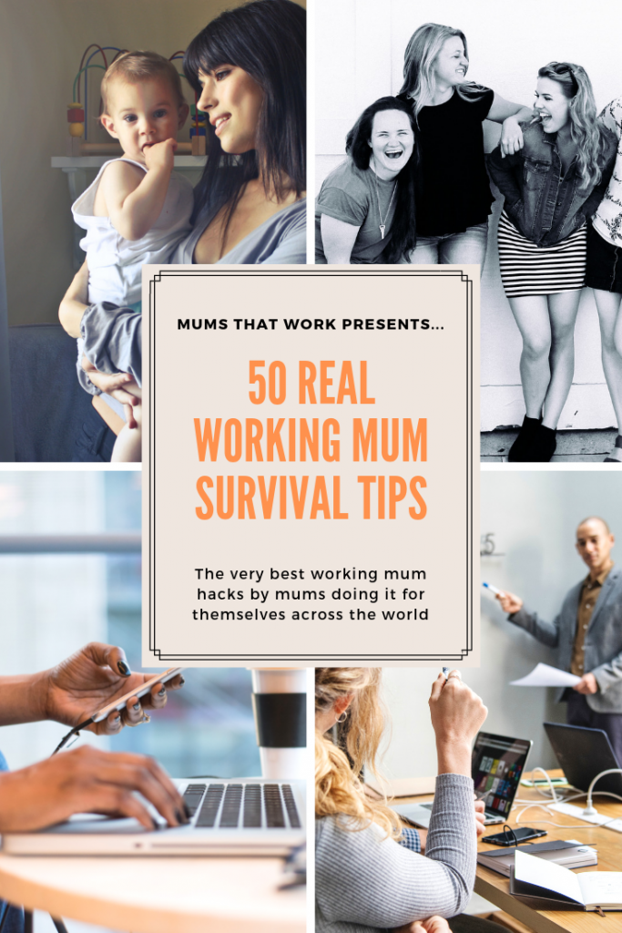 50 real working mum survival hacks